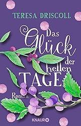 Das Glück der hellen Tage: Roman (German Edition)