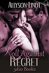 Roll Against Regret (3d20 Book 2): A #GeekLove Ménage Romance