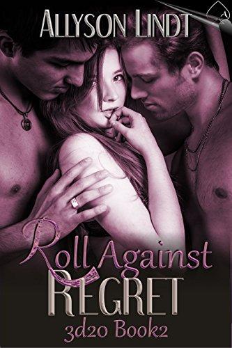 Roll Against Regret (3d20 Book 2): A #GeekLove Ménage Romance