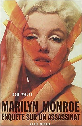 Livre gratuits en ligne Marilyn Monroe : Enquête sur un assasinat pdf epub