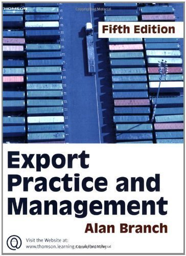 Export Practice and Management 5th (fifth) Revised Edition by Branch, Alan E. published by Cengage Learning EMEA (2005)