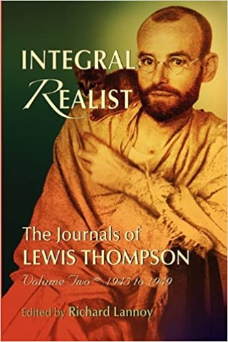 Book Integral Realist, the Journals of Lewis Thompson Volume Two, 1945-1949