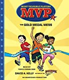 img - for MVP #1: The Gold Medal Mess (Most Valuable Players) book / textbook / text book