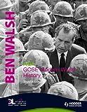 GCSE Modern World History, Ben Walsh, 0340981814