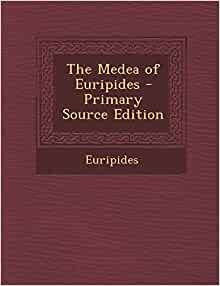 An examination of the book medea by euripides