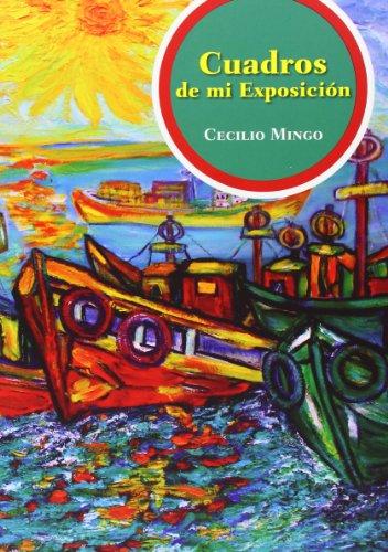 Descargar Libro Cecilio Mingo. Cuadros De Mi Exposición Cecilio Mingo Perez