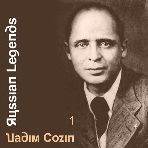 Russian Legends: Vadim Cozin, Vol. 1 (Best Russian Pop Singers)