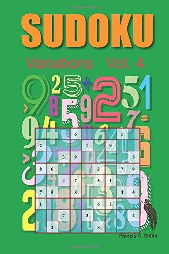 Download Sudoku Varitions: 50 Sudoku game, Easy,Medium, Hard Level (Sudoku Level Variation) (Volume 4) PDF