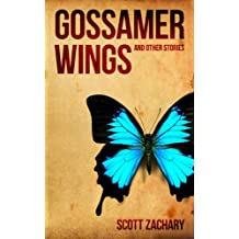 Gossamer Wings and Other Stories