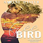 Free Bird: Plantain Series, Book Five | Amelia Oliver