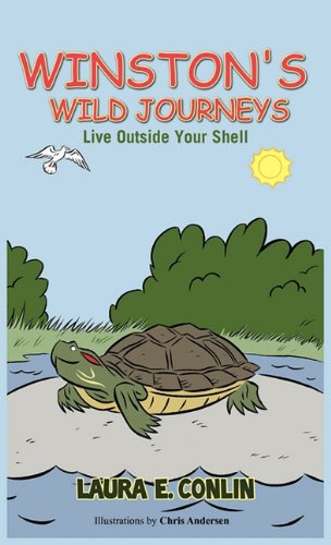 Winston's Wild Journeys: Live Outside Your Shell