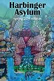 img - for Harbinger Asylum: Spring 2016 book / textbook / text book