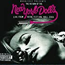 The Return of the New York Dolls - Live From Royal Festival Hall, 2004 [Explicit]