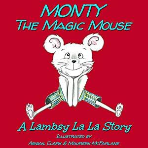 Monty The Magic Mouse Audiobook