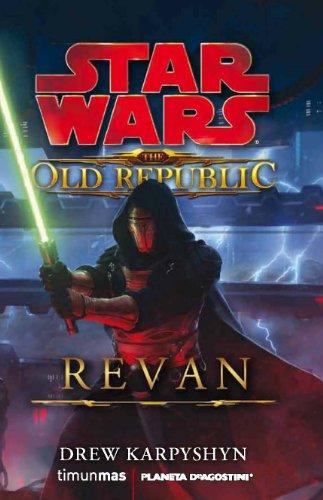 Descargar Libro The Old Republic: Revan Drew Karpyshyn
