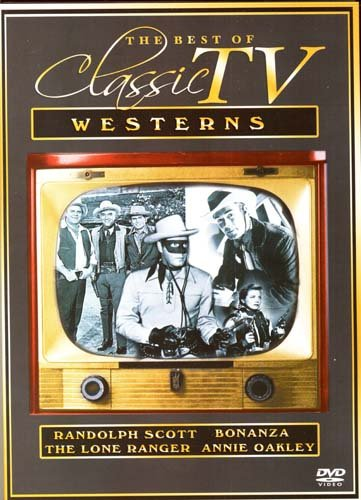 The Best Of Classic TV Westerns Randolph Scott, Bonanza, The Lone Ranger, Annie - Atlanta Oakley Store