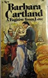 A Fugitive from Love, Barbara Cartland, 0553116495