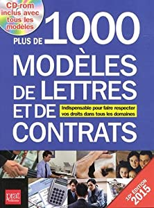 """Afficher """"Plus de 1.000 modèles de lettres et de contrats : indispensable pour faire respecter vos droits dans tous les domaines : 2015"""""""