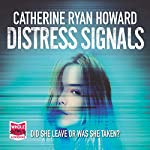 Distress Signals | Catherine Ryan Howard