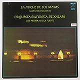 Silvestre Revueltas: La Noche De Los Mayas / Siete Caminos / Orquesta Sinfonica De Xalapa, Luis Herrera De La Fuente