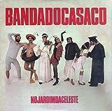 Banda Do Casaco - No Jardim Da Celeste [CD] 2013