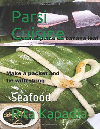 Cookbook / eBook : Seafood Book 3 of 8 in the Parsi Cuisine Series. Paperback available worldwide and a eBook for India.