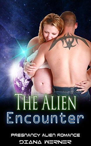 The Alien Encounter: Pregnancy Alien Romance