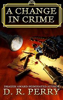A Change In Crime (La Famiglia di Mostri Book 1) by [Perry, D.R.]