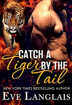 Catch a Tiger by the Tail by [Langlais, Eve]