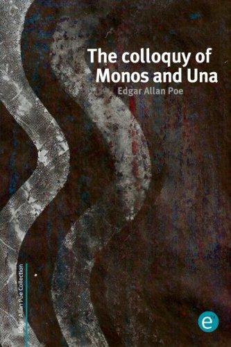 Download The colloquy of Monos and Una (Edgar Allan Poe Collection) ebook