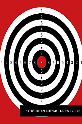Download Precision Rifle Data Book: Shooters Log ebook