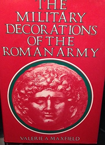 Military Medals Decorations - The Military Decorations of the Roman Army