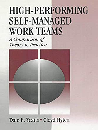 Amazon.com: High-Performing Self-Managed Work Teams: A ...