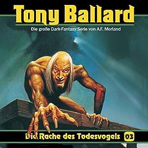 Die Rache des Todesvogels (Tony Ballard 3) Hörspiel