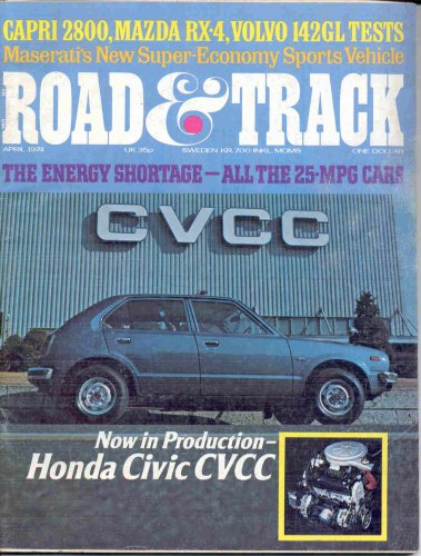 (ROAD AND TRACK MAGAZINE APRIL 1974 HONDA CIVIC CVCC!)