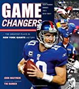 Game Changers: New York Giants: The Greatest Plays in New York Giants History