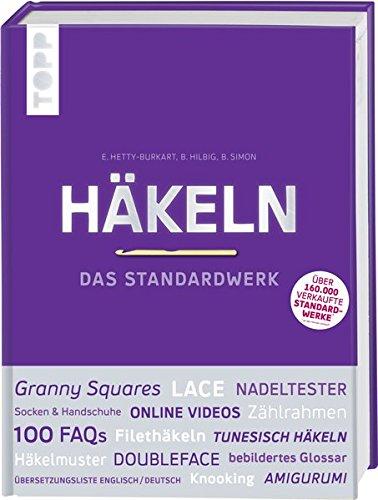 Häkeln - Das Standardwerk: Mit vielen aktuellen Trend- und ...