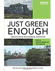 Just Green Enough: Urban Development and Environmental Gentrification
