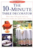 10 Minute Table Decorator, Eaglemoss Publications Staff, 1558705252