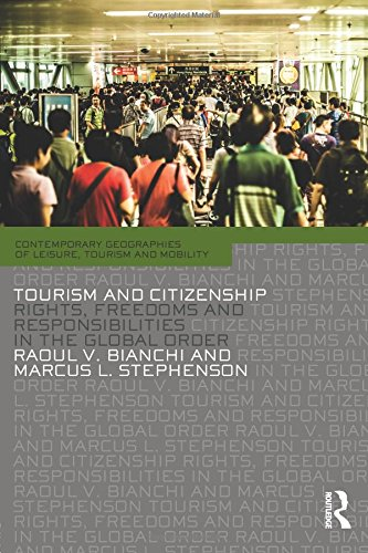 Tourism and Citizenship (Contemporary Geographies of Leisure, Tourism and Mobility)