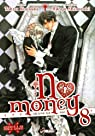 No money, tome 8 par Kousaka