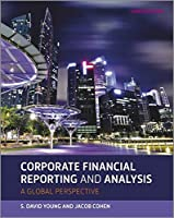 Corporate Financial Reporting and Analysis, 3rd Edition Front Cover