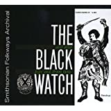 The Black Watch and Other Pipe and Drum Tunes