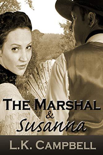 The Marshal & Susanna (Dakota Lawmen Mysteries Book 3) by [Campbell, L.K.]