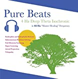 Pure Beats 4 Hz Deep Theta - Endorphin Enkephalin Release, Subconscious Problem Solving, Full Memory Scanning, Super Learning, Astral Projection, Telepathy