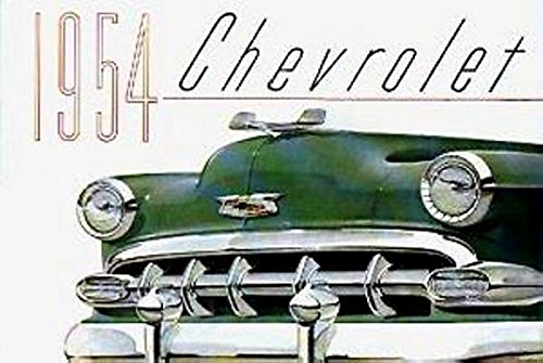 1954 CHEVY PASSENGER CAR DEALERS SALES BROCHURE - INCLUDES Bel Air, One-Fifty 150, Two-Ten 210, Wagons, covertibles, Coupes, Sedans, 4-door, 2-door. CHEVROLET - ADVERTISMENT PAMPHLET AD
