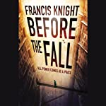 Before the Fall | Francis Knight