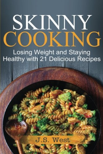 Skinny Cooking Staying Healthy Delicious product image