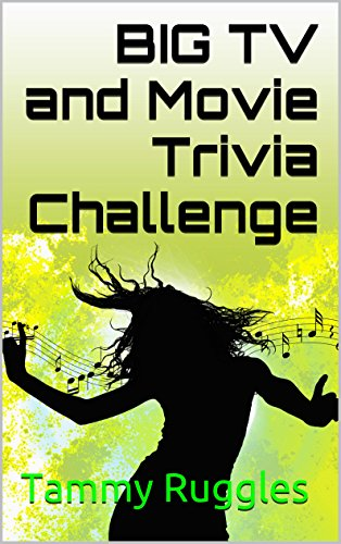 Book: Big TV and Movie Trivia Challenge by Tammy Ruggles