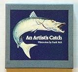 An Artist's Catch, Frank Stick, 0807814857